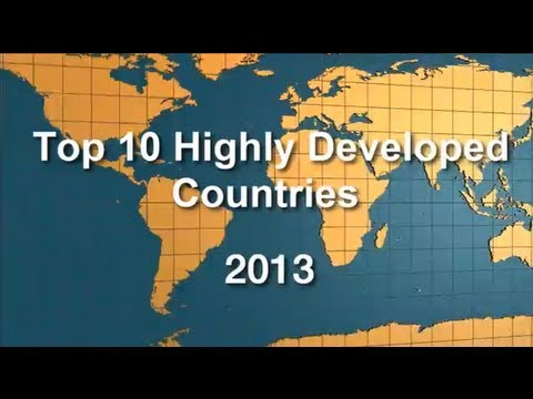 Top 10 Highly Developed Countries 2013