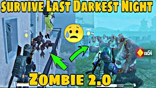 HOW TO SURVIVE LAST AND DEADLIEST DARKEST NIGHT IN ZOMBIE MODE 2.0 | TIPS AND TRICKS IN ZOMBIE MODE