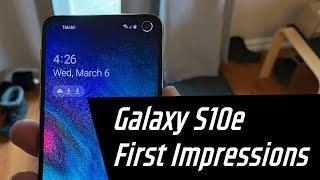 Galaxy S10e First Impressions