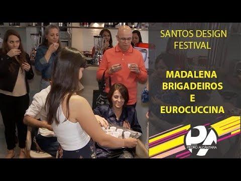 Eurocuccina e Madalena Brigadeiros no SDF