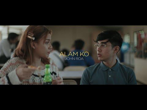 """ALAM KO"" - JOHN ROA | OFFICIAL MUSIC VIDEO"