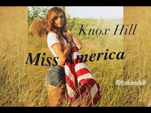 Knox Hill ► Miss America ft. Josh Schulze