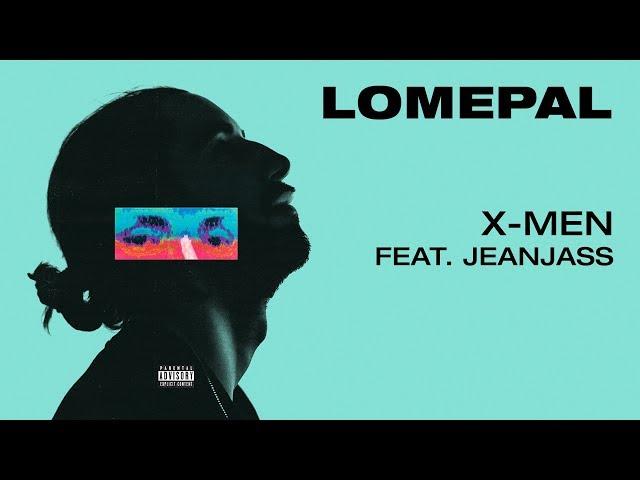 Lomepal - X-men feat. JeanJass (lyrics video) thumbnail