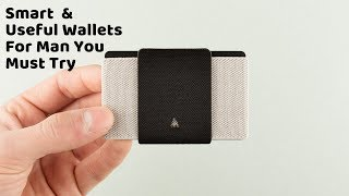 Smart  & Useful Wallets For Man You Must Try