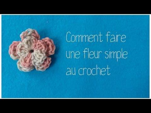 Tuto comment faire une fleur tr s simple au crochet youtube - Comment faire une fleur ...