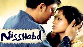 New Bengali Movies 2016 - Nisshabd | Kolkata Bangla Movie 2015 | Latest Bengali Hits