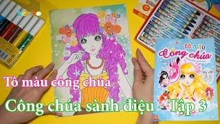 Tô màu công chúa sành điệu - Tập 3
