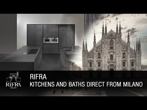 RiFRA Kitchens and Baths Direct From Milano (EN)