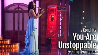 Conchita Wurst - You Are Unstoppable - Evening Kvartal
