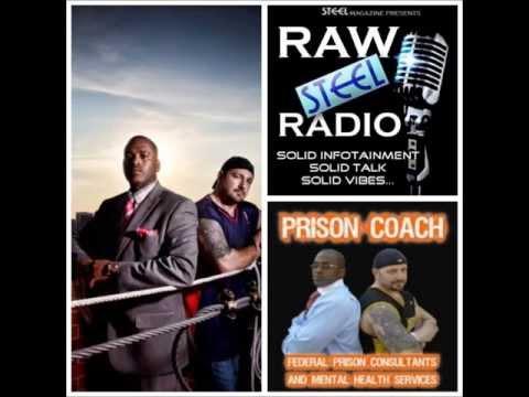 "PRISON COACHES, JOHN ""DOC"" FULLER, TALKS w/ Raw STEEL Radio"