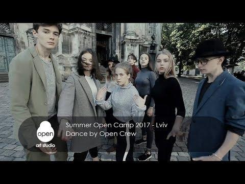 Summer Open Camp 2017 - Lviv - Dance by Open Crew