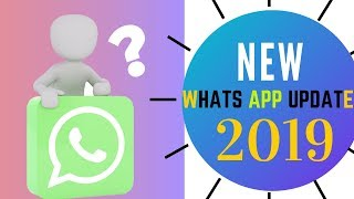 This new UPDATE 2019 of Whatsapp has done a lot of work Learn Now 🔥🔥