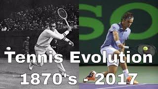 Tennis Evolution Throughout the Years  (1870's - 2017) - # tennisevolution