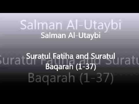 Salman Al Utaybi: Surah Al-Fatiha + Al-Baqarah (1-37) (2013)