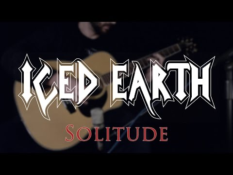 Iced Earth - Solitude Cover