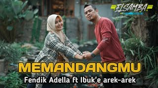 Perjuangan keras berbuah hasil - Akhirnya Cak Fendik Adella duet Sama Istri ||Memandangmu [ Cover ] - Musik76