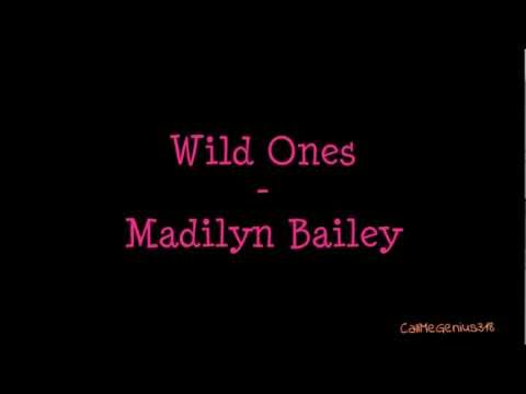 Madilyn Bailey - Wild Ones