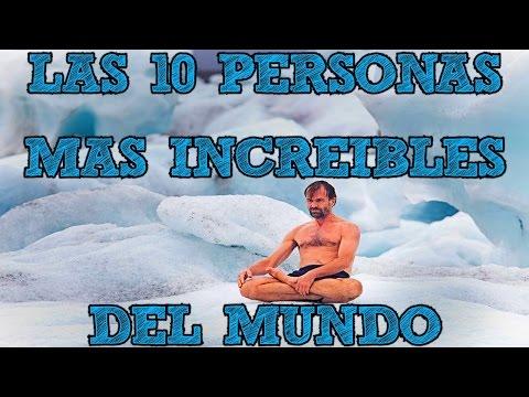 LAS 10 PERSONAS MAS INCREIBLES Y RARAS DEL MUNDO - 8cho