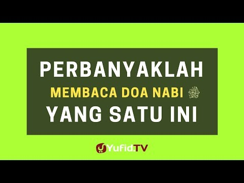 Perbanyak Membaca Doa Nabi Yang Satu Ini – Poster Dakwah Yufid TV