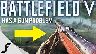 Battlefield 5 has a Gun Problem