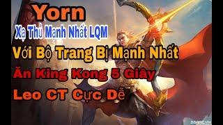LQ Bách XB | Yorn | Ăn King Kong Trong 5 Giây | Lối Lên Đồ Cực Mạnh