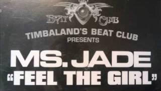 Watch Ms Jade Feel The Girl video