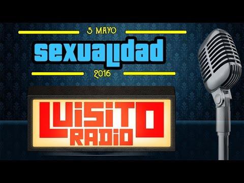 Luisito Radio - Sexualidad