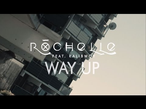 Rochelle feat. Kalibwoy - Way Up (Official Music Video)