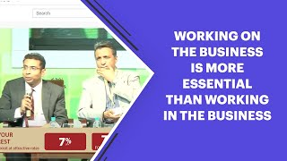Working on the Business is more