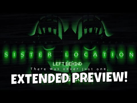 SISTER LOCATION SONG EXTENDED PREVIEW! - DAGames