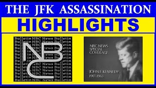 JFK'S ASSASSINATION: NBC-TV HIGHLIGHTS FROM NOVEMBER 22, 1963 (HIGH QUALITY)