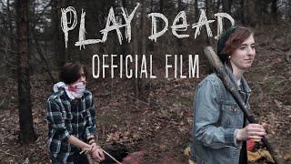 Play Dead - Indie Horror Film