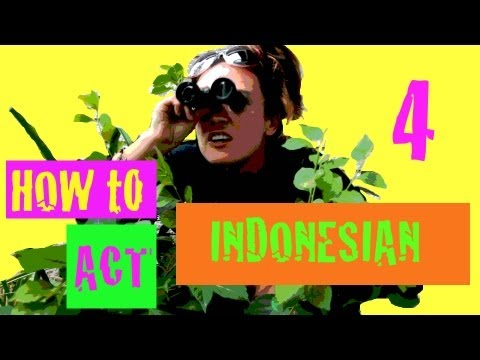 #4 How to act Indonesian