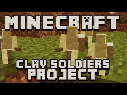 Minecraft Clay Soldiers Project Episode 1