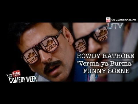 Rowdy Rathore | Funny Scene I Verma Ho Ya Burma!! | video