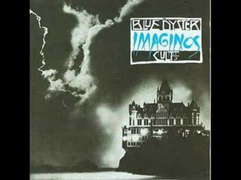 Blue Oyster Cult - I am The One You Warned me of