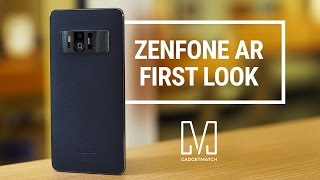 ASUS Zenfone AR First Look & Quick Hands-On