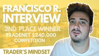 Trader's Mindset Interview: Francisco R. (2nd Place) w/ Analyst Scott Malatesta