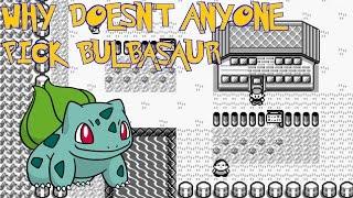 Why Doesn't Anyone Choose Bulbasaur