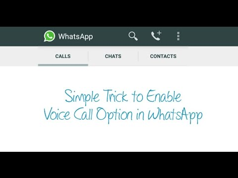 How to manually enable Voice call option in WhatsApp