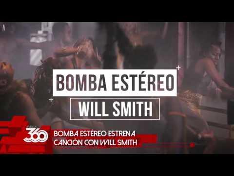Will Smith y Bomba Estéreo (FIESTA) | Música 360