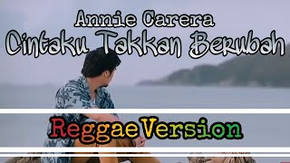 Anie Carera - Cintaku Takkan Berubah (Reggae Version) Lirik dan Video | Cover By Yan Zyan