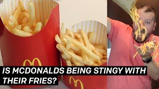 Is McDonald's Being Stingy with Their Fries?