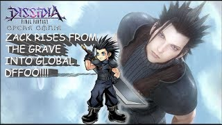 Dissidia Final Fantasy: Opera Omnia ZACK RISES FROM THE GRAVE TO GLOBAL DFFOO!!