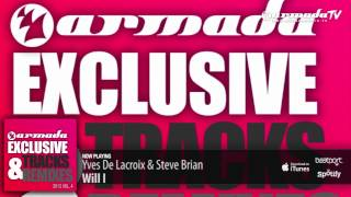 Yves De Lacroix & Steve Brian - Will I (Original Mix)