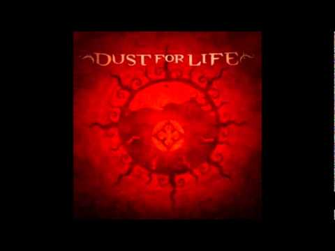 Dust For Life - Dirt Into Dust