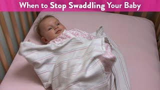 When to Stop Swaddling Your Baby | CloudMom