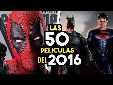 LAS 50 PELICULAS MÁS ESPERADAS DEL 2016