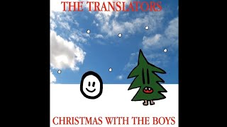 The Translators - I Get High on Candy Canes