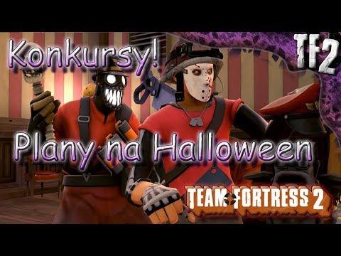 Team Fortress 2 | Moje Plany Halloweenowe + Ogłoszenie Konkursów!
